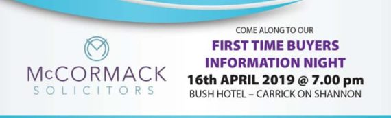 First Time Buyers information night with Mc Cormack Solicitors